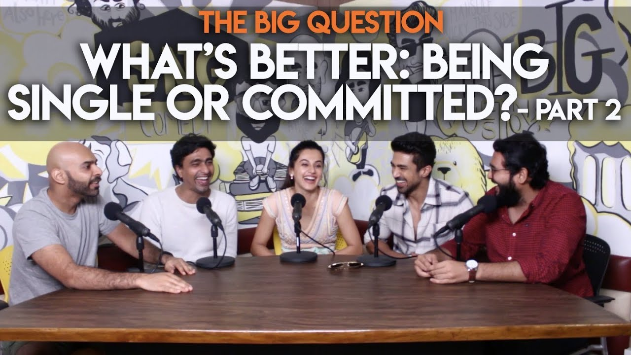 sng-single-or-committed-feat-taapsee-pannu-saqib-saleem-big-question-s2-ep27-part-2