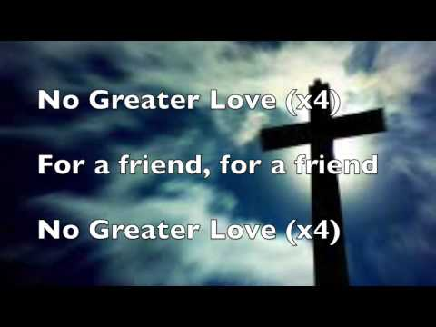 No greater Love Lyrics