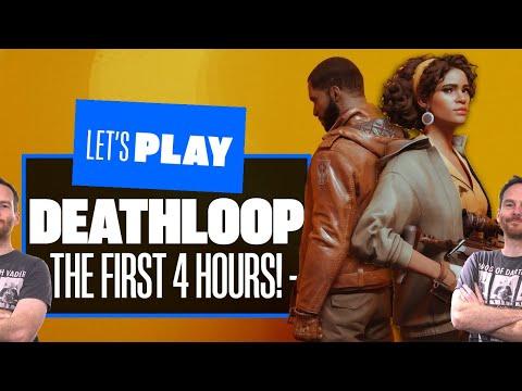 Let's Play Deathloop - THE FIRST 4 HOURS OF DEATHLOOP PS5 GAMEPLAY!