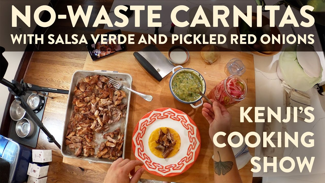 Download Carnitas are Easy, Inexpensive, and Delicious | Kenji's Cooking Show