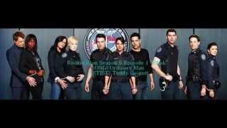Rookie Blue S05E01 - Ordinary Man by Teddy Geiger