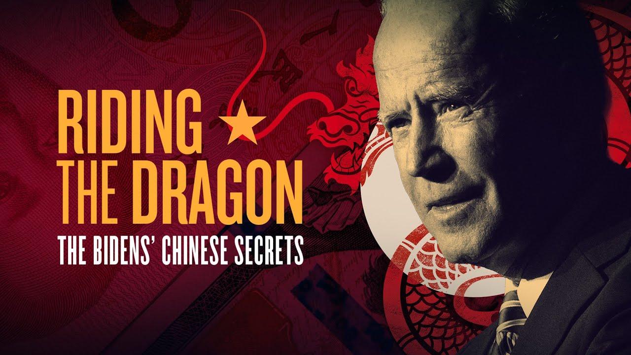 RIDING THE DRAGON: The Bidens' Chinese Secrets (Full Documentary)