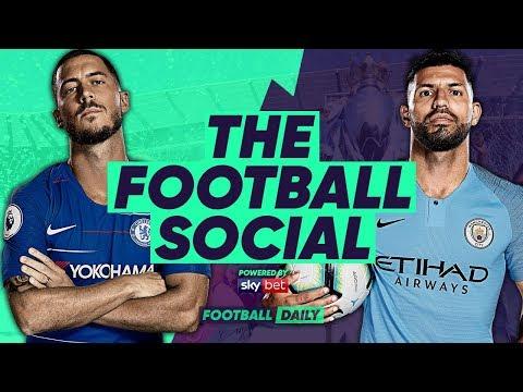 LIVE: Chelsea vs Manchester City | Are City on for the Quadruple? | #TheFootballSocial