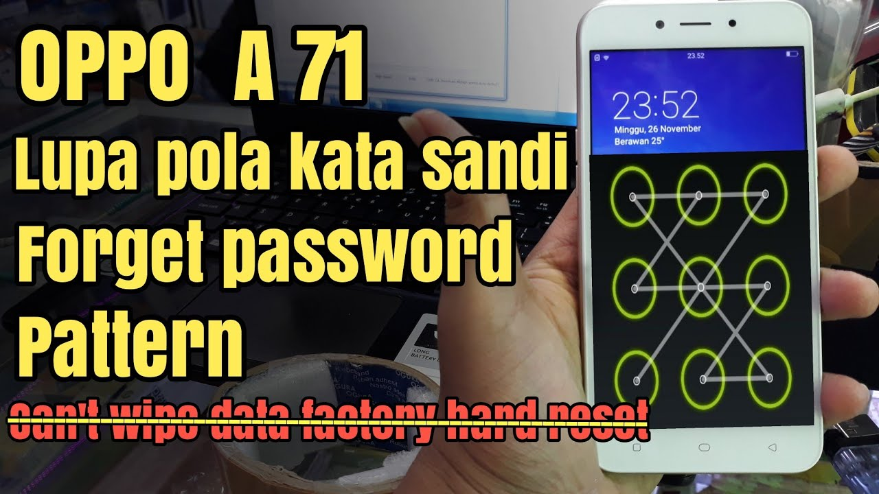 Oppo A71 Solution Forgot Password Password Pattern | Can Not Wipe All  Factory Data Reset 2017