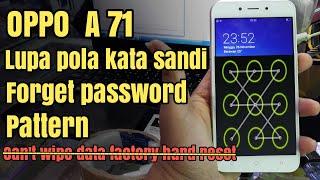Solusi Oppo A71 Lupa Password Pola Kata Sandi | Tidak Bisa Wipe All Data Factory Reset 2017