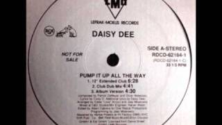 Daisy Dee - Pump It Up All The Way (Club Dub Mix) 1992