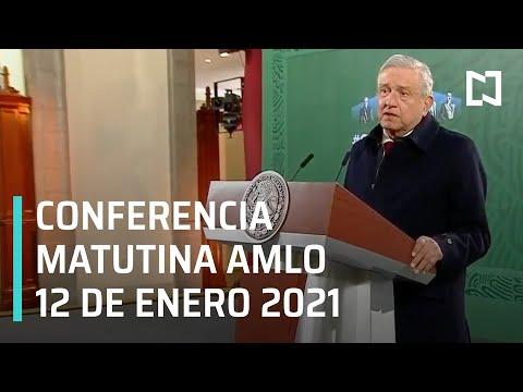 Conferencia matutina AMLO / 12 de enero 2021