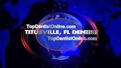 Titusville Dentist - Top Dentist Titusville, FL