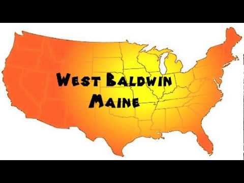 How to Say or Pronounce USA Cities — West Baldwin, Maine