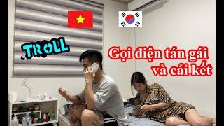 GỌI ĐIỆN CHO GÁI VÀ CÁI KẾT   Cặp đôi Việt Hàn