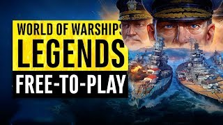New Free-to-Play | World Of Warships: Legends | Beginners Guide & Overview
