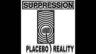 Suppression - Placebo Reality LP (2018) powerviolence | grindcore | haedcore | noise