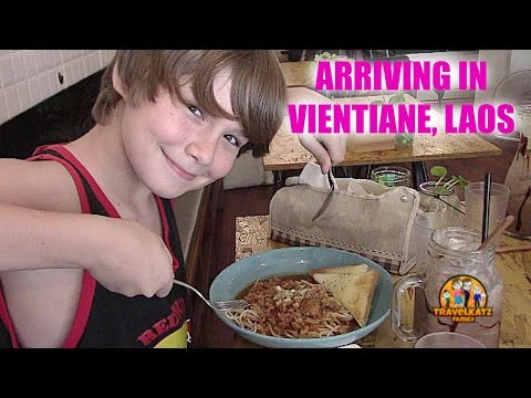 ARRIVING IN VIENTIANE, LAOS / TRAVELKATZFAMILY