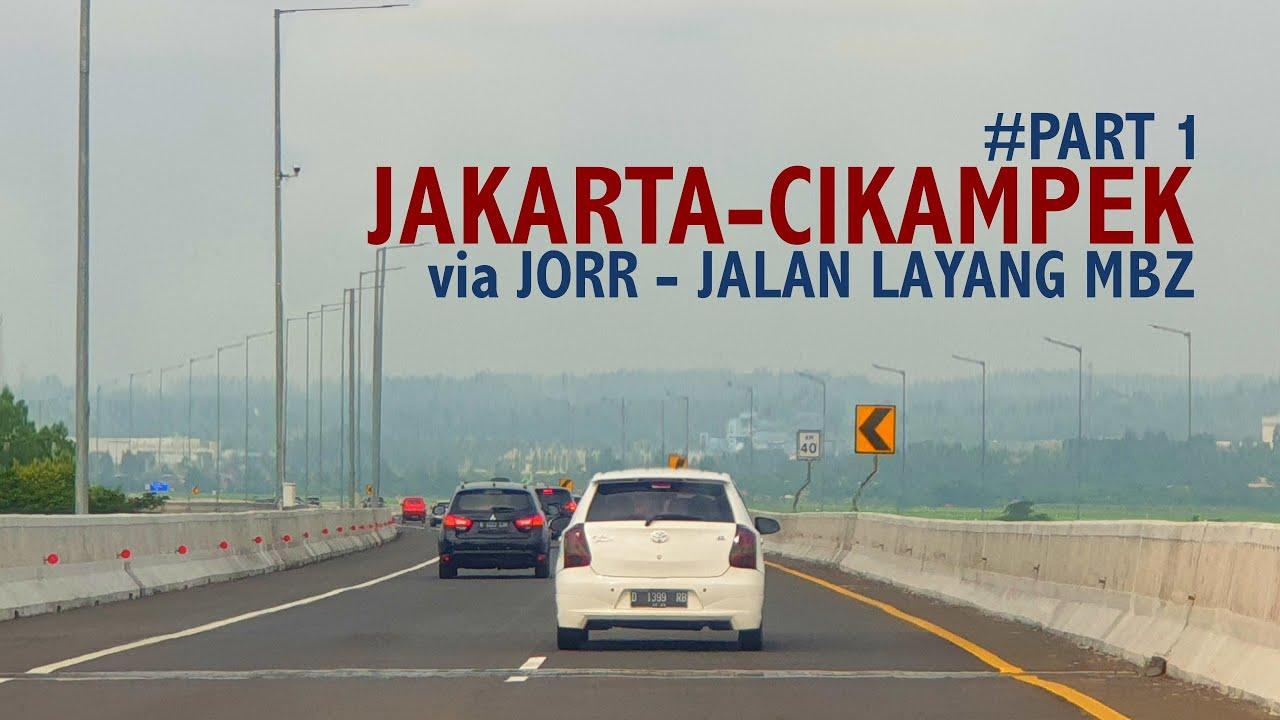 Jakarta-Cikampek via JORR - Jalan Tol Layang MBZ (Part 1)