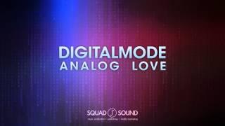 Digital Mode - Analog Love (Radio Edit)