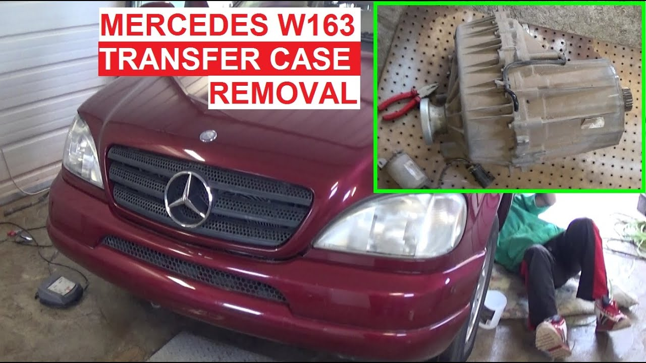 How To Remove Or Replace The Transfer Case On Mercedes W163 Ml320 Diagram Of 98 Engine Ml430 Ml230 Ml270 Ml350 Ml500