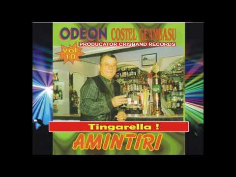 Costel Geambasu si Odeon Vol . 10 Tingarella