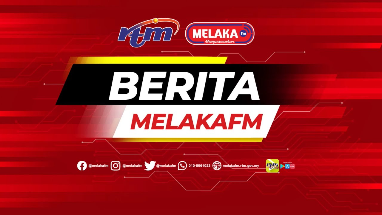 Download Berita 7:30 pagi MELAKAfm | 18052021