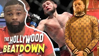 Conor McGregor's Too Rich To Go Broke, Says Tyron Woodley  | The Hollywood Beatdown