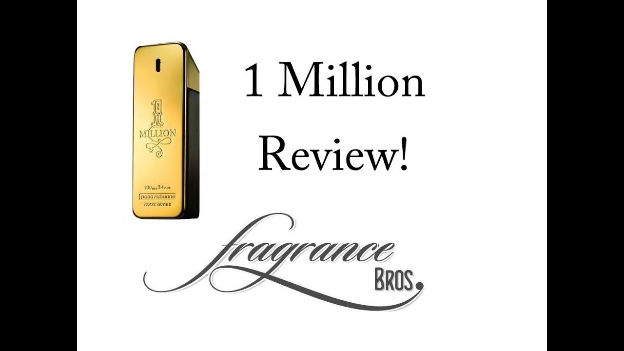 Paco Rabanne 1 Million Review Too Sweet Young Youtube Man Fdt 100ml Fragrancefamily Bestcolognes