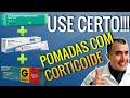 Pomadas com corticoide: use com CUIDADO na sua região genital!!!