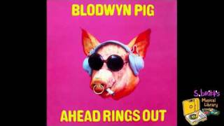 "Blodwyn Pig ""Up And Coming"""