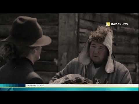 Museums' secrets №11 (13.09.2017) - Kazakh TV