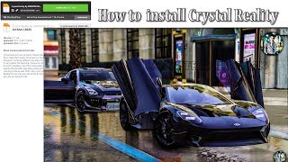 How to download and install - Crystal Reality Graphics Mod 2017 Updated With 4K Texture