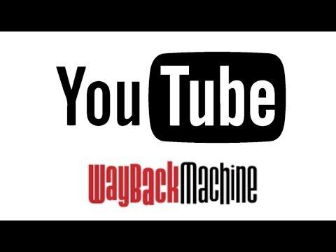 Youtube Wayback Machine