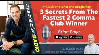 Brian Page, 3 Secrets From The Fastest 2 Comma Club Winner - Marketing Funnel Secrets