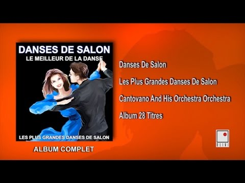 28 Hits - Danses de Salon - Ballroom Dancing - Album Complet - Best of Cantovano and His Orchestra