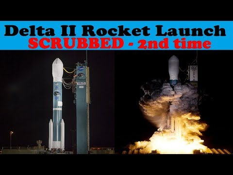 (Aborted) Launch of Delta II Rocket with JPSS-1 scrubbed for the 2nd time