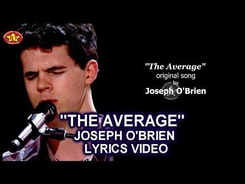 "Joseph O'Brien ""The Average"" LYRICS VIDEO (Original Song) America's Got Talent 2018 AGT season 13"