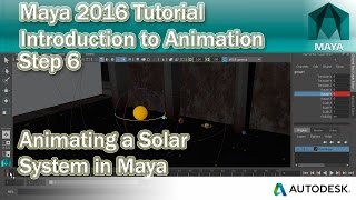 #6 How to Animate a Solar System in Maya 2016 | Animation Tutorial