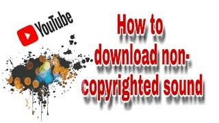 Download Paano magdownload ng walang copyright |Paano magdownload ng non copyrighted sound| Baseline creation