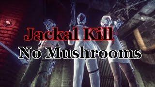 Let It Die-Jackal Kill.No mushrooms.