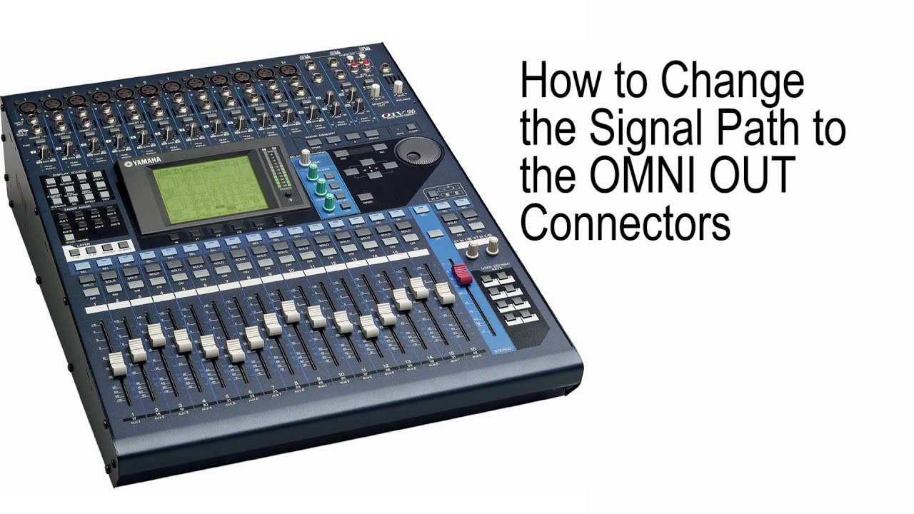 yamaha 01v96 how to change the signal path to the omni out connectors youtube. Black Bedroom Furniture Sets. Home Design Ideas