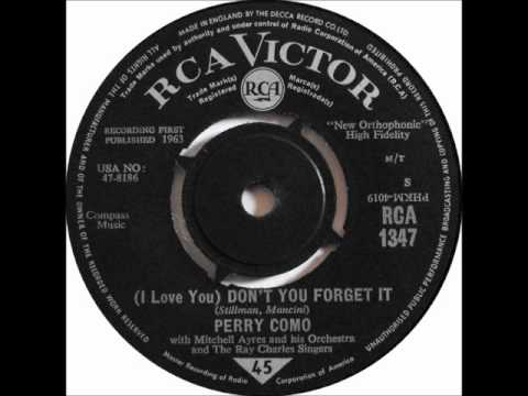 Perry Como - (I Love You) & Don't You Forget It