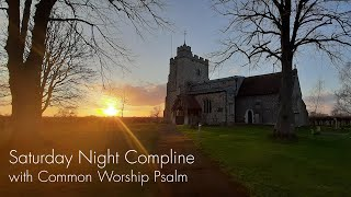 Saturday Night Prayer from Tring Team Parish CW Psalm version