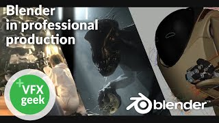 Blender in professional movie production & VFX