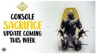 WARFRAME NEWS  |  CONSOLE SACRIFICE