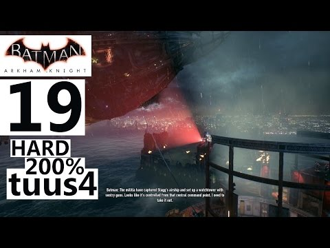 Batman: Arkham Knight Walkthrough (Hard 200%) Part 19 - Stagg's Airships