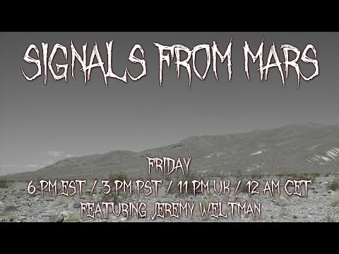 Jeremy Weltman | Signals From Mars Live Stream - June 18th, 2021