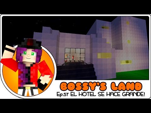 EL HOTEL SE HACE GRANDE! :D | Bossy's Land Ep.57 | Minecraft Creativo con Lady Boss