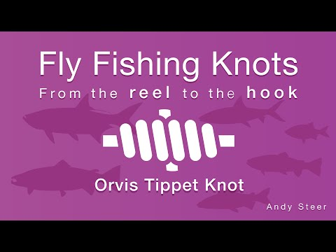 How to tie the Orvis Tippet Knot