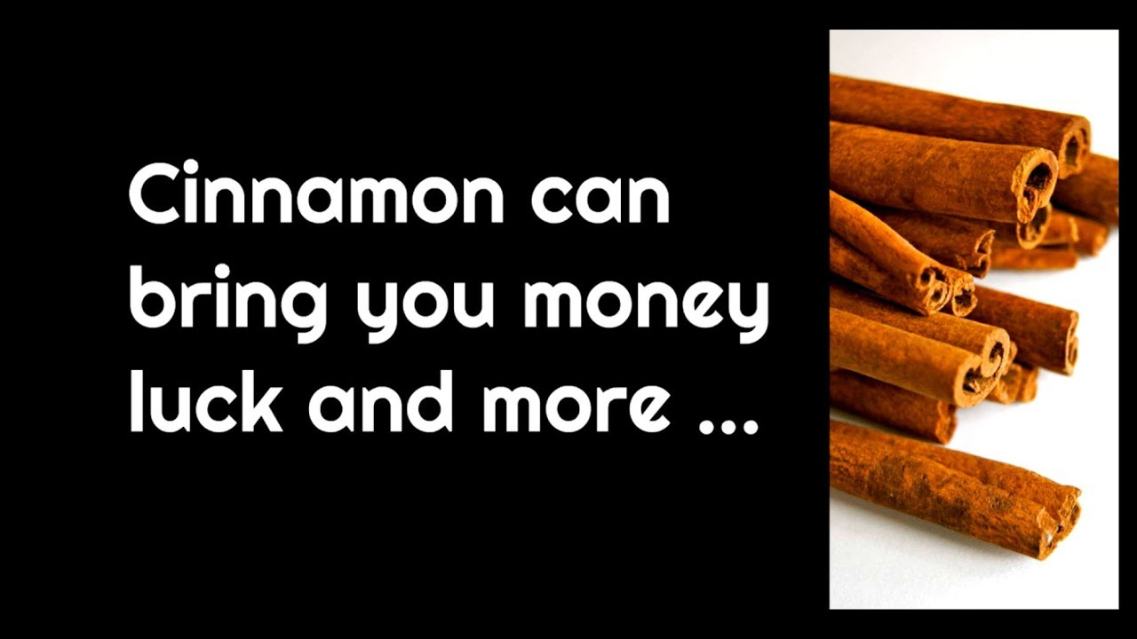 Cinnamon can bring money luck and attract wealth to you