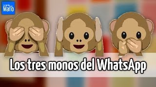 Los tres monos del WhatsApp