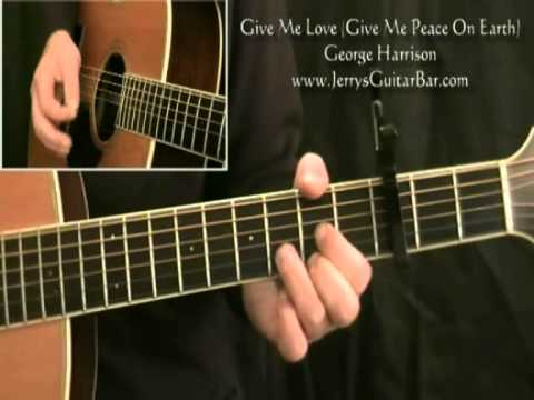 How To Play George Harrison Give Me Love (Acoustic Introduction only)