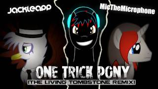 Repeat youtube video One Trick Pony (Remix) - JackleApp & Mic the Microphone