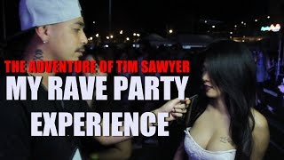 The adventure of Tim Sawyer-My Rave Party Experience